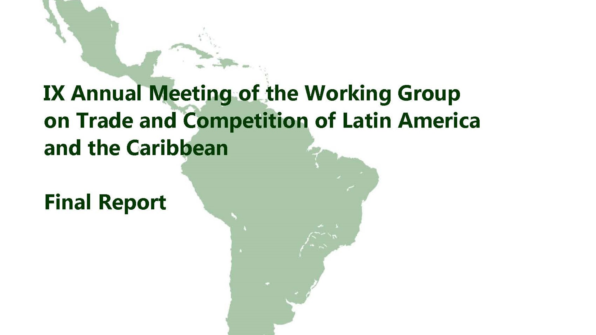 IX Annual Meeting of the Working Group on Trade and Competition