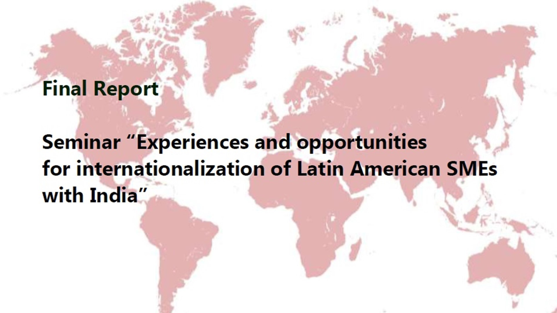Experiences and opportunities for internationalization of Latin American SMEs with India